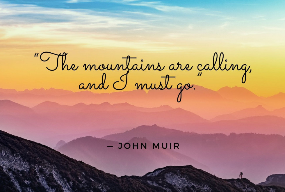 Mountains calling quote